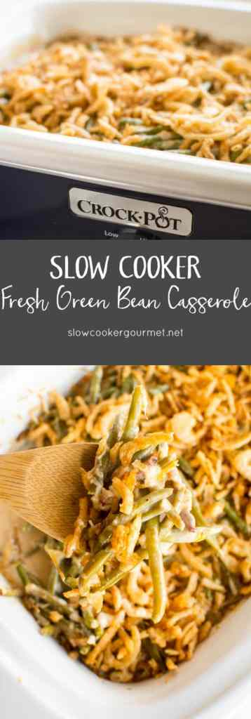 Slow Cooker Fresh Green Bean Casserole