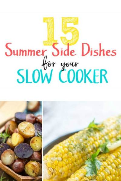 15 Summer Side Dishes for your Slow Cooker