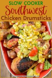 The kids will go nuts for these! Just grab 'em and eat 'em! Slow Cooker Southwest Chicken Drumsticks are insanely easy to make, but we don't have to tell! #slowcookergourmet #slowcooker #southwest #chicken #drumsticks