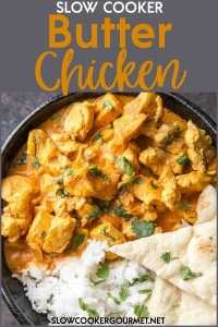 Slow Cooker Butter Chicken is a true family favorite recipe that you will make again and again. Delicous flavors and simple prep make this perfect for dinner on busy nights! #slowcookergourmet #slowcooker #butterchicken #indianfood #curry #coconutmilk #turmeric