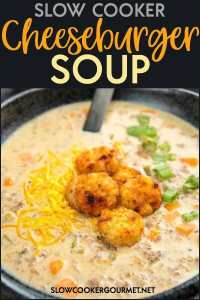 Slow Cooker Cheeseburger Soup is a simple and delicious comfort food that is topped with crispy tater tot crowns for a winning meal! This tasty dish will soon be a family favorite! #slowcookergourmet #slowcooker #cheeseburgersoup #cheeseburger #soup