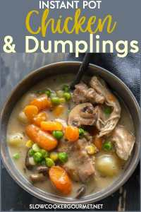 These Instant Pot Chicken and Dumplings taste just like the ones you know and love but come together for a quick dinner in no time! #slowcookergourmet #instantpot #chickenanddumplings #comfortfood #chicken #dumplings #chickenthighs #carrots #mushrooms #peas