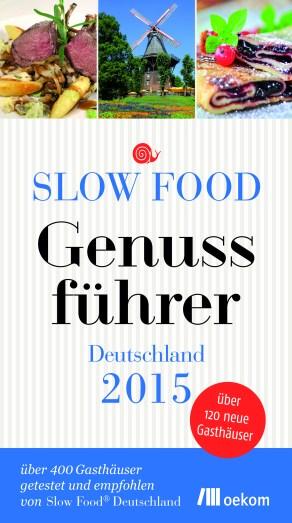 Titel_SlowFood_GF_2015_fb_Presse