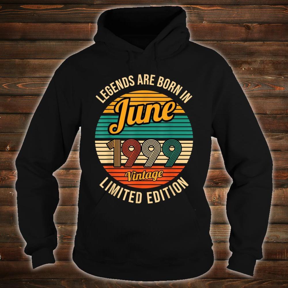 Legends were born in June 1999 22th Birthday Shirt hoodie