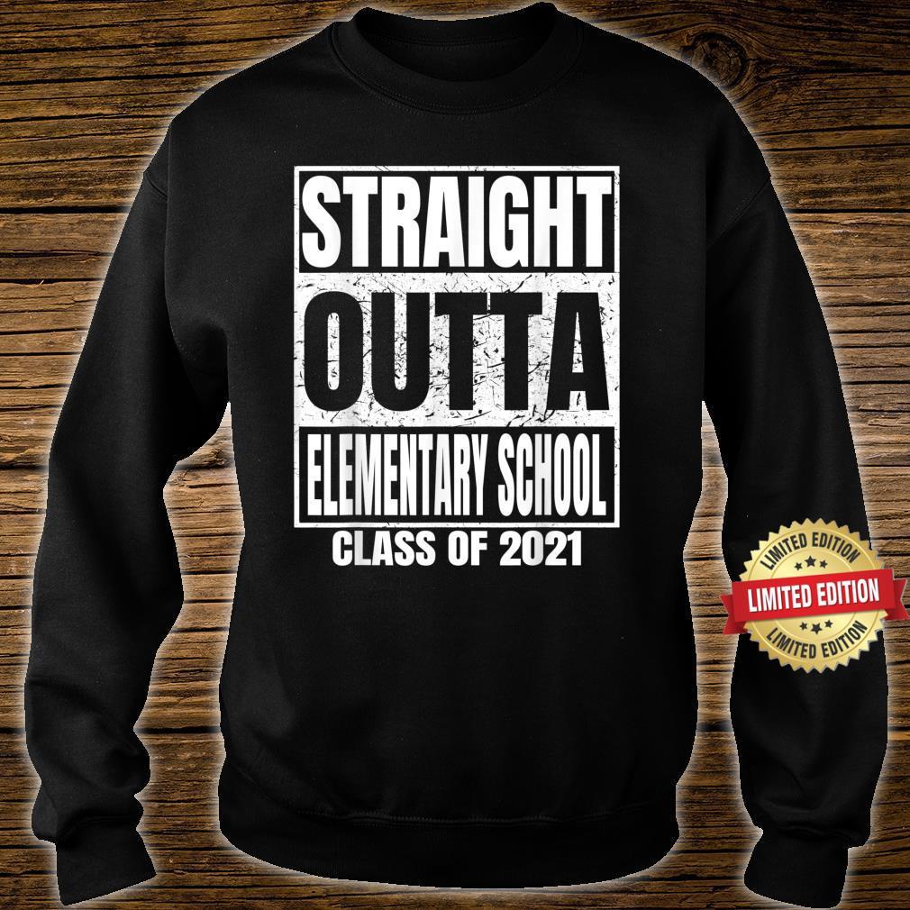 Straight Outta Elementary School Graduation Class 2021 Shirt sweater