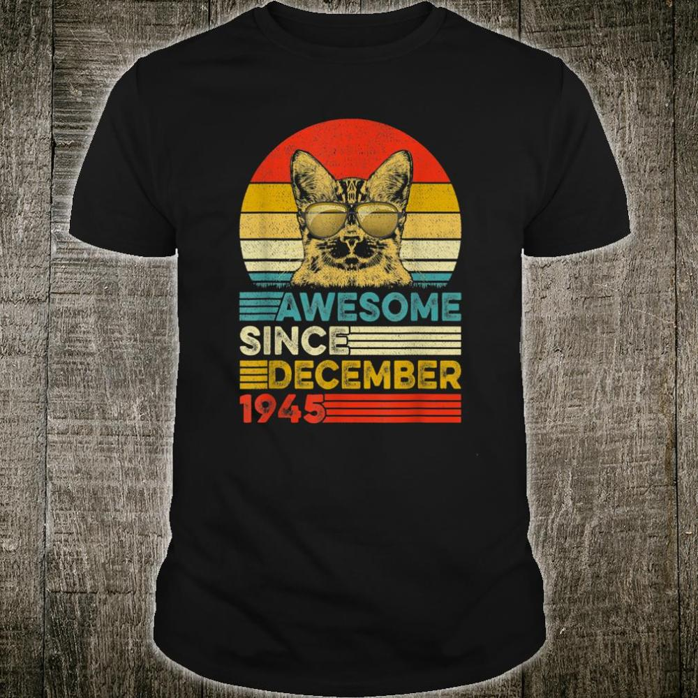 Cat Lovers Awesome Since December 1945 Shirt