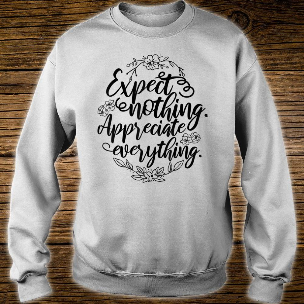 'Expect Nothing Appreciate Everything' Cancer Shirt sweater