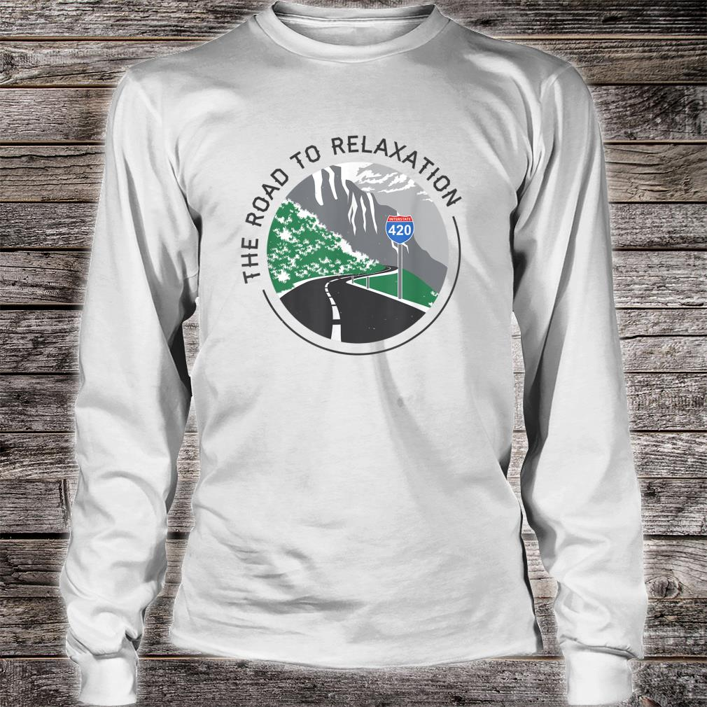 Road To Relaxation Shirt Long sleeved