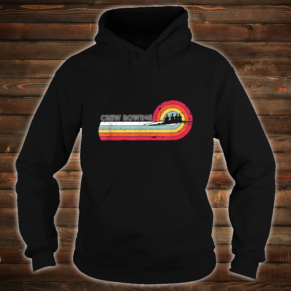 Vintage Crew Rowing For Sport Game Player Shirt hoodie
