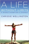 "Smaller version of the ""A Life Without Limits: A World Champions' Journey"" by Chrissie Wellington book cover"