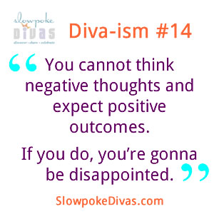 Quote of the Week: Diva-ism #14