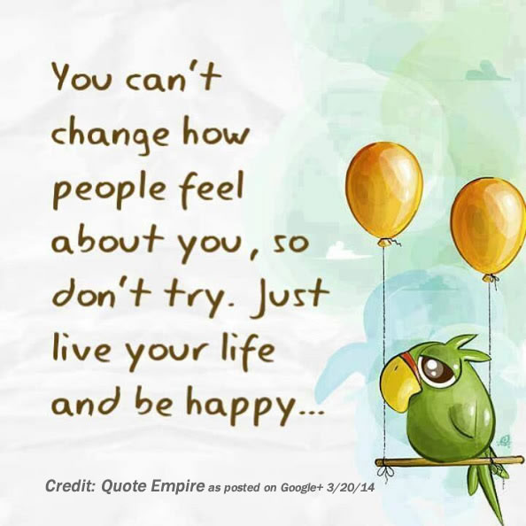 Motivational Monday: Live Your Life, Be Happy