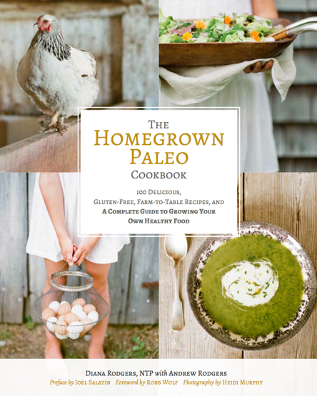 Cover of The Homegrown Paleo Cookbook by Diana Rodgers, NTP
