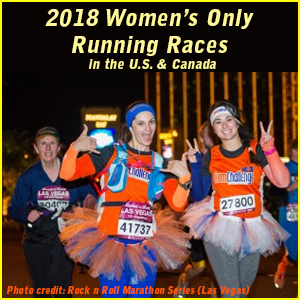 2018 Women's Only Running Races & Events in the U.S. & Canada