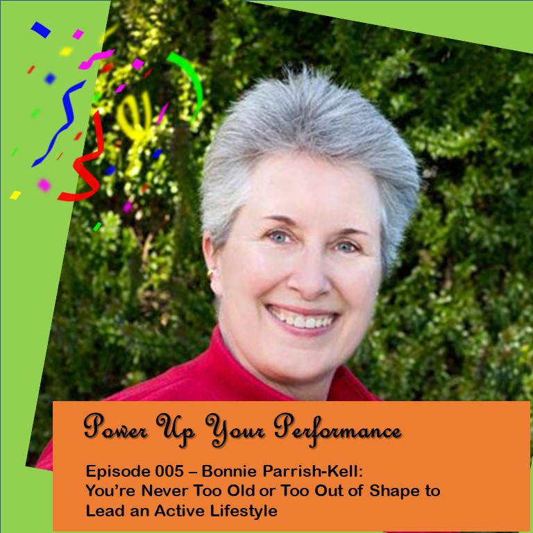 Bonnie Parrish-Kell guest stars on Power Up Your Performance podcast episode graphic