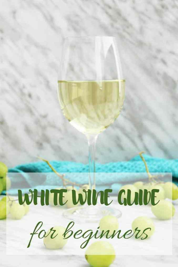 A pinterest image for white wine for beginners