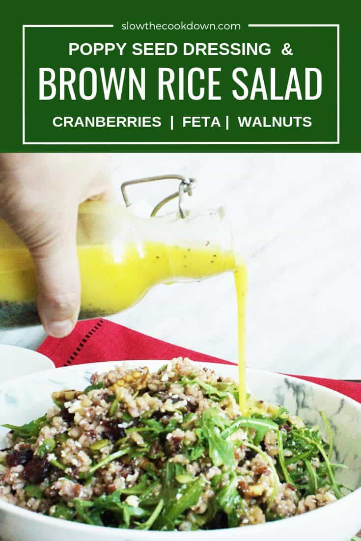 Pinterest image. Poppy seed dressing being poured over a bowl of brown rice salad. Text at top