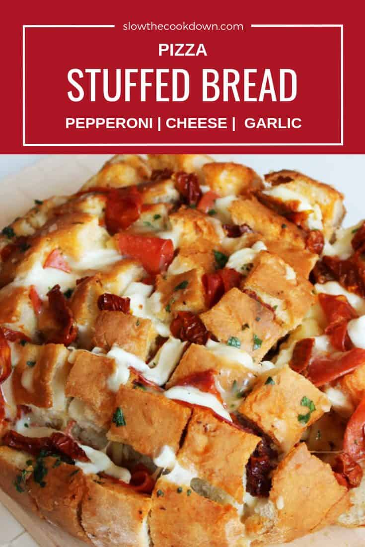 Pinterest image. Shot of Pizza stuffed bread with text overlay