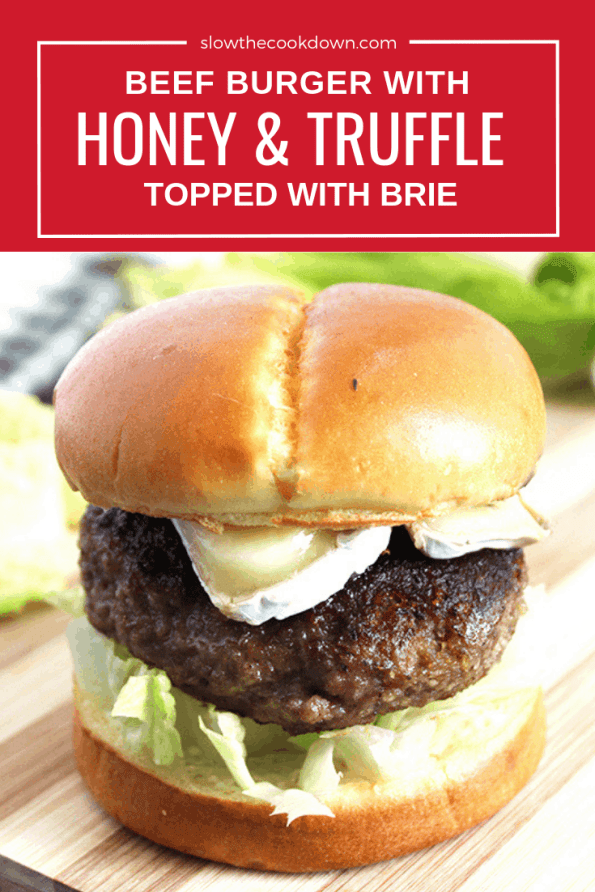 Pinterest image. A honey and truffle burger with text overlay