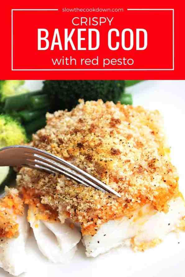 Pinterest image of a fork cutting into a piece of crispy baked cod with text overlay