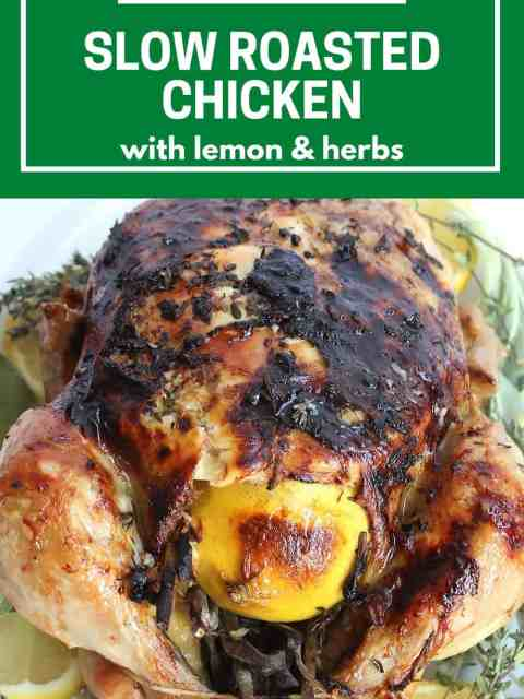 pinterest graphic. slow roasted chicken with text