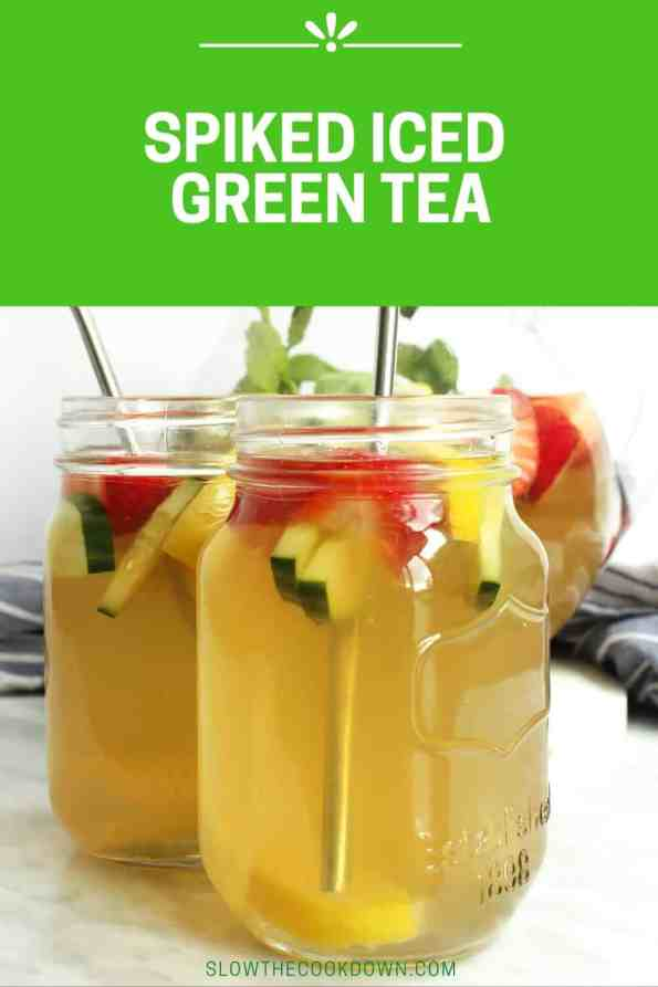 Pinterest graphic. Spiked Iced Green Tea with text