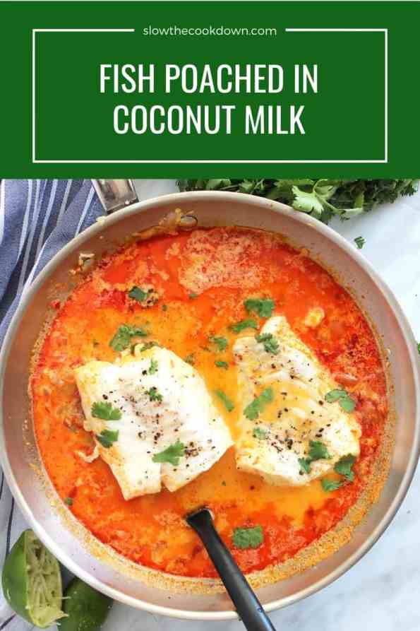 Pinterest graphic. Poached cod in coconut milk