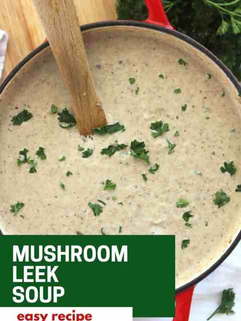 Pinterest graphic. Mushroom leek soup with text.