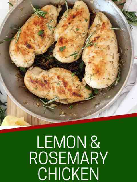 Pinterest graphic. Lemon rosemary chicken breasts with text.