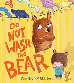 Do Not Wash The Bear