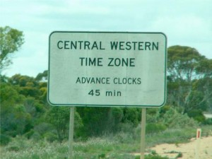 Australia's unofficial time zone is nonetheless signposted on roads. Photo by Barbara & Roy from Manchester.