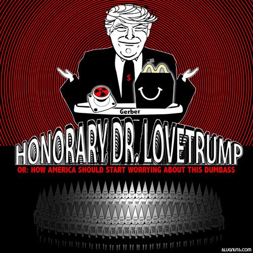Honorary Dr. Lovetrump Poster