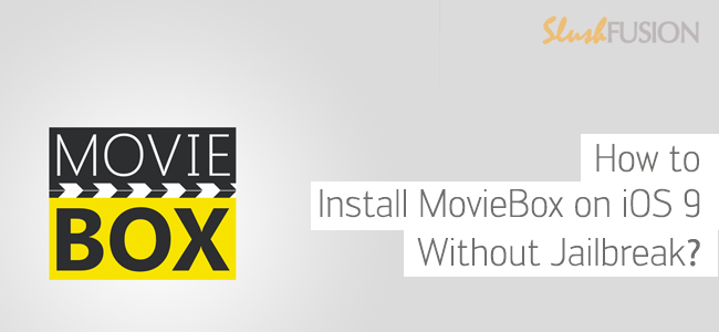 moviebox for ios 9 without jailbreak
