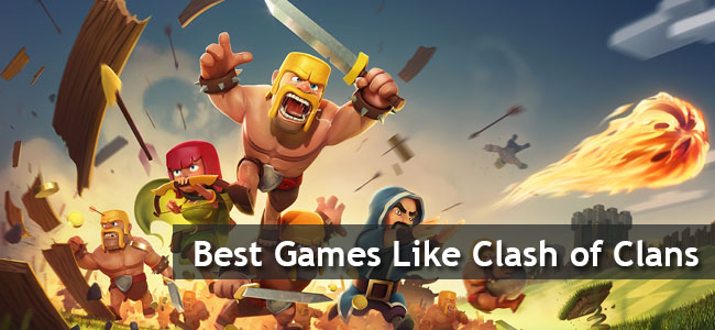 best games like clash of clans