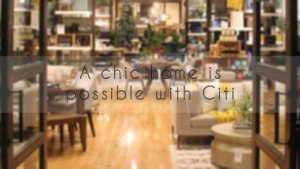Chic furniture at Pottery Barn and West Elm with Citi Credit Cards and Citi Paylite