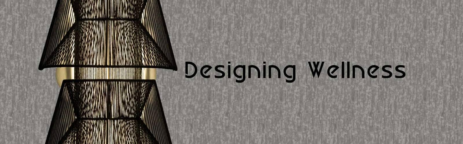 designing wellness