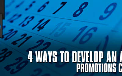 4 Ways to Develop a Promotions Calendar