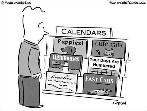 your days are numbered calendar cartoon