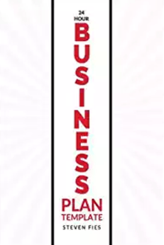 Launch in Just 1 Day with the 24-Hour Business Plan Template