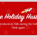 Business Productivity Only Drops 5% Between Christmas and New Year's Day