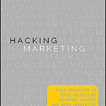 Hacking Marketing Teaches How Adopting the Right Software Can Grow Your Customer Base