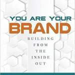 """You Are Your Brand"" Teaches Solopreneurs to Develop Their Businesses"