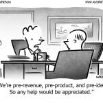 Who Needs Revenue When You've Got a Great Business Idea?