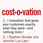 Cost-o-vation Examines Business Innovation While Watching Your Costs