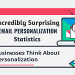 82% of Marketers Report Increased Open Rates Through Email Personalization (INFOGRAPHIC)