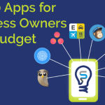 10 Great Mobile Apps for Small Business Owners on a Budget