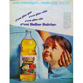 -pub-publicite-ancienne-mars-1963-pour-l-huile-huilor-dulcine-en-bouteille-verre-non-consignee-affiches-878201136_ML