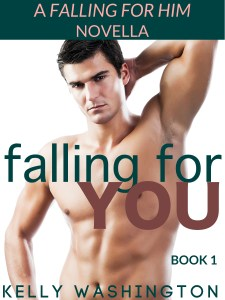 Falling For You (Falling for Him #1)