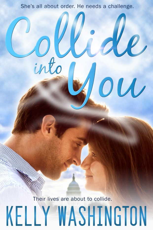 Book Cover: Collide Into You (A Romantic Comedy)