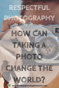 After we witnessed an incident of very disrespectful photography, we realised how important it is to ask permission before taking anyone's photo. We can all change the world with this simple practice!